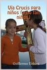 V?a Crucis para ni?os (y no tan ni?os)