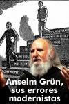 El Modernismo (Teol�gico)  se ha impuesto como sentido com�n