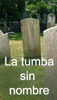 La tumba sin nombre