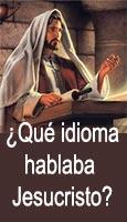 �Qu� idioma hablaba Jesucristo?