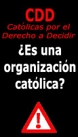 Las Católicas por el Derecho a Decidir