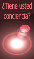 ¿Tiene usted conciencia?