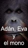 Ad�n, Eva y el Mono