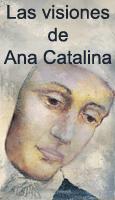 Las visiones de Ana Catalina