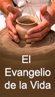 El Evangelio de la Vida