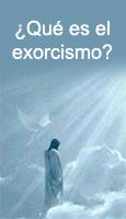�Qu� es el exorcismo?