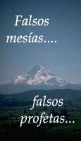 Falsos mes�as, falsos profetas