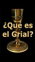 El Grial, el símbolo y su interpretación