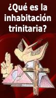 �Qu� es la inhabitaci�n trinitaria?