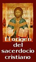 El orígen del sacerdocio cristiano