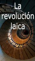 Los salvadores de la revoluci�n laica