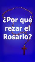 �Por qu� rezar el Rosario?