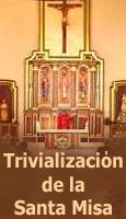Trivialización de la Santa Misa