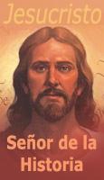 Jesucristo, Se�or de la Historia