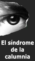 El síndrome de la maledicencia