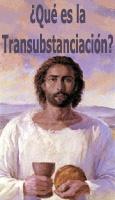 ¿Qué es la Transubstanciación?