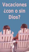 Vacaciones ¿con o sin Dios?