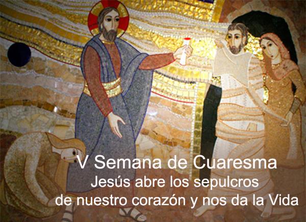 Catholic.net - V Semana de Cuaresma, Ciclo A